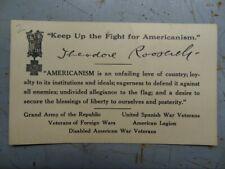 "Theodore Roosevelt ""Fight For Americanism"" Card - Gar-Uswv-Vfw-Al-Dav #Misc1358"