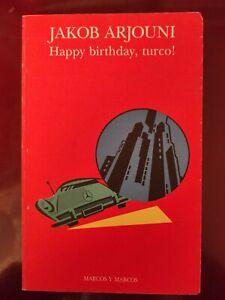 JACOB ARJOUNI: HAPPY BIRTHDAY,TURCO!
