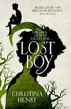 Lost Boy All children grow up except one... by Christina Henry 9781785655685