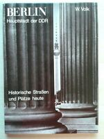 Berlin-Hauptstadt der DDR ~ Historischen Straßen und Plätze heute~Bildband 1980