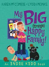 Indie Kidd: My Big (strange) Happy Family! by Karen McCombie (Paperback, 2007)