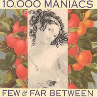 Few & Far Between / Candy Everybody Wants - 10,000 Maniacs - CD 1993-07-09