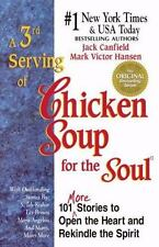 Chicken Soup for the Soul: A 3rd Serving of Chicken Soup for the Soul : 101 Mor…