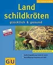 Landschildkröten glücklich & gesund (Neue Tierratge... | Buch | Zustand sehr gut