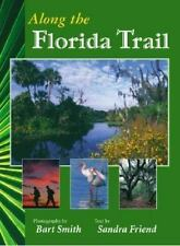 Along the Florida Trail Smith, Bart Paperback Book New