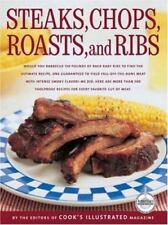 Like NEW ~ Best Recipe: Steaks Chops Roasts Ribs by Cook's Illustrated Magazine