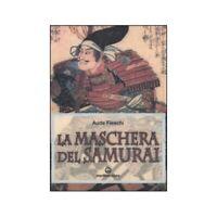 LIBRO LA MASCHERA DEL SAMURAI - AUDE FIESCHI