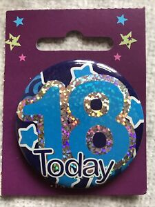 For Him 18 Today Birthday Badge male brother friend son