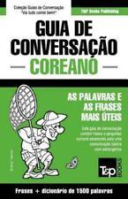 Guia de Conversacao Portugues-Coreano e Dicionario Conciso 1500 Palavras by...