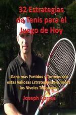 32 Estrategias de Tenis para el Juego de Hoy : Las 32 Estrategias Mas...