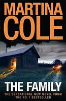 The Family. A dark thriller of loyalty, crime and corruption by Cole, Martina (P
