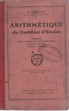ARITHMETIQUE DU CERTIFICAT D'ETUDES, par A. LEMOINE, Librairie HACHETTE