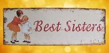 Wandschild Eisen Best Sisters Reklame Werbung Blechschild Eisen Blech Haus+Hof