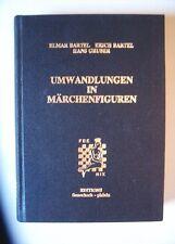Märchenschach - Umwandlungen in Märchenfiguren, Bartel/Bartel/Gruber