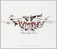 WINGER - BETTER DAYS COMIN (LTD.DIGIPAK+DVD)  CD + DVD NEUF