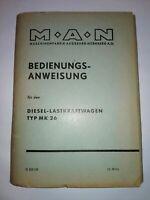 MAN Diesel-LKW Typ MK 26 Bedienungsanleitung