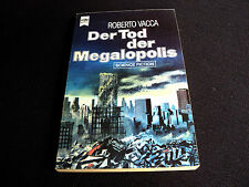 Roberto Vacca - Der Tod der Megalopolis