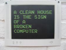 A Clean House est le signe d'une fracture ordinateur Drôle Rétro Métal Suspendu Signe
