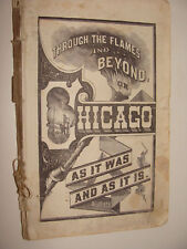 1872 Chicago As It Was & As It Is Drama of the Fire Through the Flames & Beyond