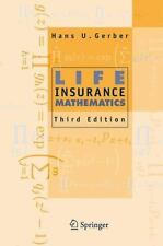 Life Insurance Mathematics, 3rd Edition With Exercises Contributed by -ExLibrary