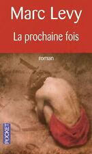 Marc Levy - La Prochaine Fois (Pocket) - Livre - Littérature - Roman