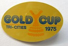 1975 TRI-CITIES GOLD CUP pinback button Hydroplane Boat racing