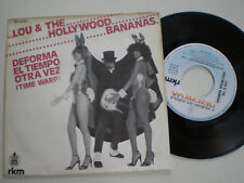 "LOU & THE HOLLYWOOD BANANAS In SPANISH 7"" VINYL 1981 Time Warp NM VINILO 45 RPM"