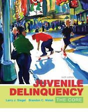 Juvenile Delinquency by Brandon C. Welsh & Larry J. Siegel 2016,Paperback 6th Ed
