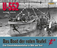 U-552 Das Boot der roten Teufel - (Axel Urbanke/Michael Rey)