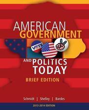 Cengage Advantage Books: American Government and Politics Today, Brief Edition,