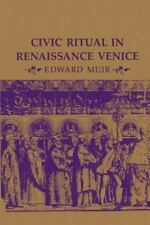 Civic Ritual in Renaissance Venice (Paperback or Softback)