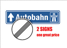 AUTOBAHN HIGHWAY SIGNS BUNDLE / TWO SIGNS - ONE PRICE - FREE SHIPPING !