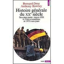 B. DROZ / A. ROWLEY - HISTOIRE GENERALE DU XXe SIECLE T4 - Livre de poche