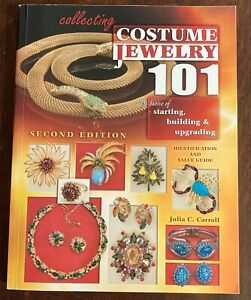 COLLECTING COSTUME JEWELRY 101 ID Value Guide Softcover Book Julia Carroll 2008