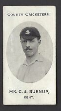 TADDY - COUNTY CRICKETERS - MR C J BURNUP, KENT
