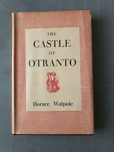 HORACE WALPOLE  THE CASTLE OF OTRANTO  HARDBACK 1ST ED THUS