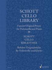 Schott Cello Library: Famous Original Pieces for Cello and Piano by Schott...