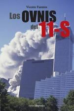 Los Ovnis Del 11 S by Vicente Fuentes (2013, Paperback)