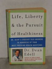 DEAN EDELL, MELISSA HOUTTE - Life, Liberty, and the Pursuit of Healthiness Book