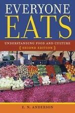 Everyone Eats : Understanding Food and Culture, Second Edition: By Anderson, ...