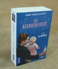 ANNE-MARIE SICOTTE - LES ACCOUCHEUSES 2 LA REVOLTE - POCKET