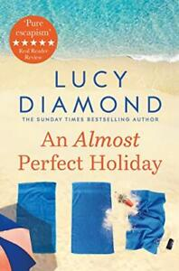 An Almost Perfect Holiday by Diamond, Lucy Book The Cheap Fast Free Post