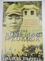 The Bone Man of Kokoda by Charles Happell Paperback Book