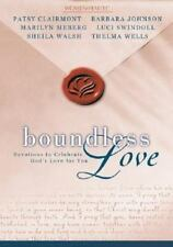 Women of Faith: Boundless Love : Devotions to Celebrate God's Love for You by B…