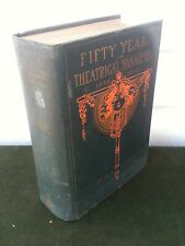 Fifty Years in Theatrical Management 1859-1909 M.B. Leavitt Signed