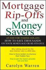 Mortgage Ripoffs and Money Savers: An Industry Insider Explains How to Save Thou
