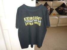 Black T shirt, Exercise, I thought you said Extra Fries, short sleeves, 42 to 46