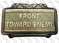 FRONT TOWARD ENEMY CLAYMORE  MILITARY USA ARMY BADGE FOREST HOOK & LOOP PATCH
