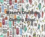 Mason's One Stop Clothing Shop