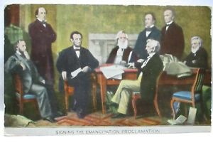 """1909 POSTCARD  """" SIGNING OF THE EMANCIPATION PROCLAMATION """" W/ LINCOLN, BIO"""